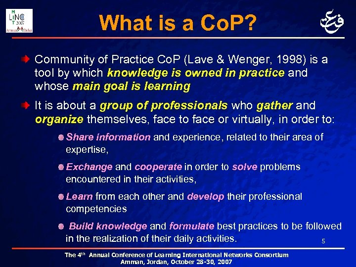 What is a Co. P? Community of Practice Co. P (Lave & Wenger, 1998)