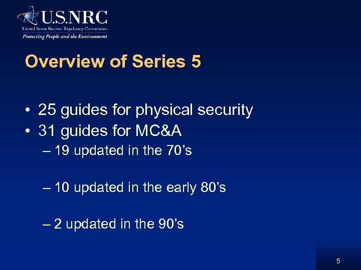Overview of Series 5 • 25 guides for physical security • 31 guides for