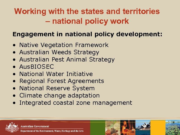 Working with the states and territories – national policy work Engagement in national policy