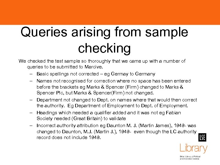 Queries arising from sample checking We checked the test sample so thoroughly that we