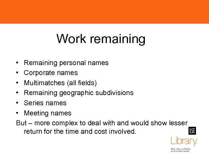 Work remaining • Remaining personal names • Corporate names • Multimatches (all fields) •
