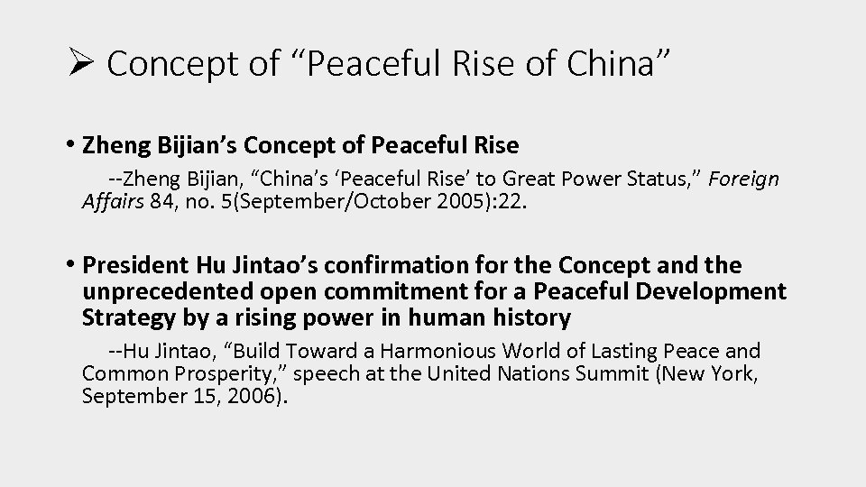 """Ø Concept of """"Peaceful Rise of China"""" • Zheng Bijian's Concept of Peaceful Rise"""