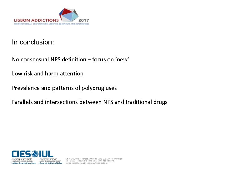 In conclusion: No consensual NPS definition – focus on 'new' Low risk and harm