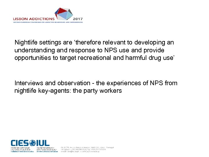 Nightlife settings are 'therefore relevant to developing an understanding and response to NPS use