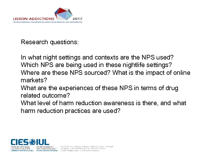 Research questions: In what night settings and contexts are the NPS used? Which NPS
