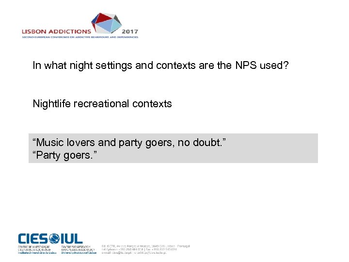 """In what night settings and contexts are the NPS used? Nightlife recreational contexts """"Music"""