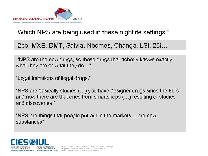 Which NPS are being used in these nightlife settings? 2 cb, MXE, DMT, Salvia,