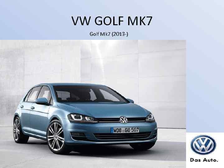 VW GOLF MK 7 Golf Mk 7 (2013 -)