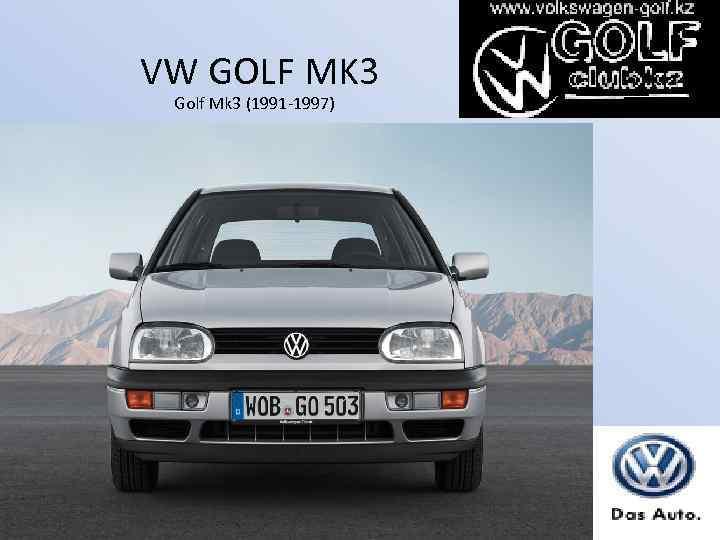 VW GOLF MK 3 Golf Mk 3 (1991 -1997)