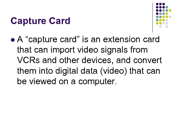 """Capture Card l A """"capture card"""" is an extension card that can import video"""