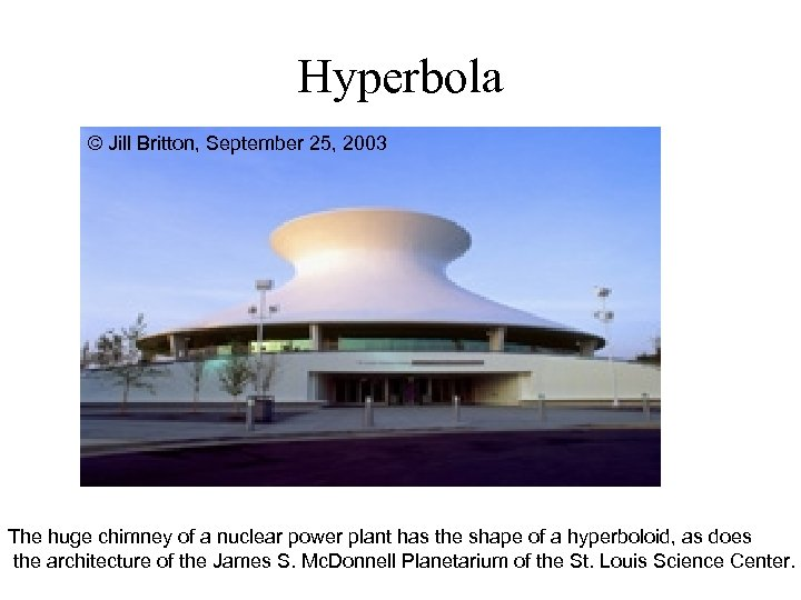 Hyperbola © Jill Britton, September 25, 2003 The huge chimney of a nuclear power