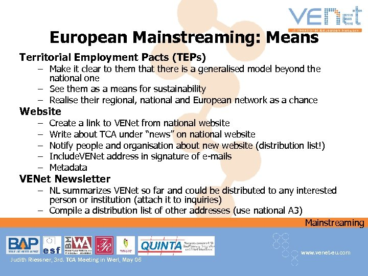 European Mainstreaming: Means Territorial Employment Pacts (TEPs) – Make it clear to them that