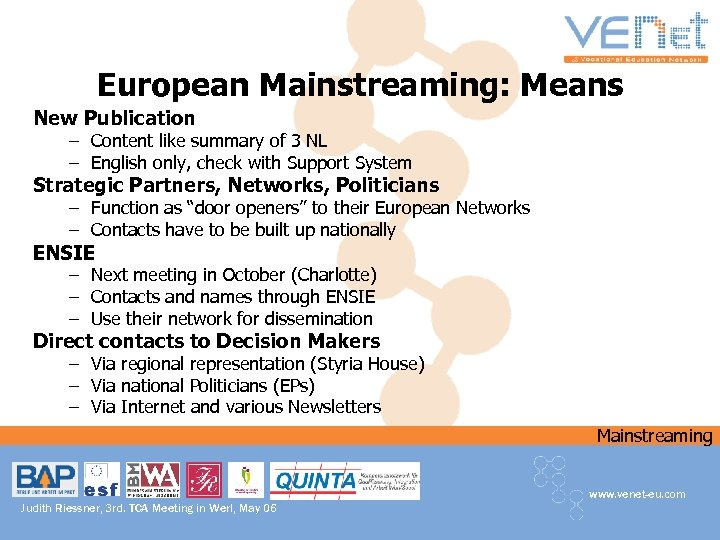 European Mainstreaming: Means New Publication – Content like summary of 3 NL – English