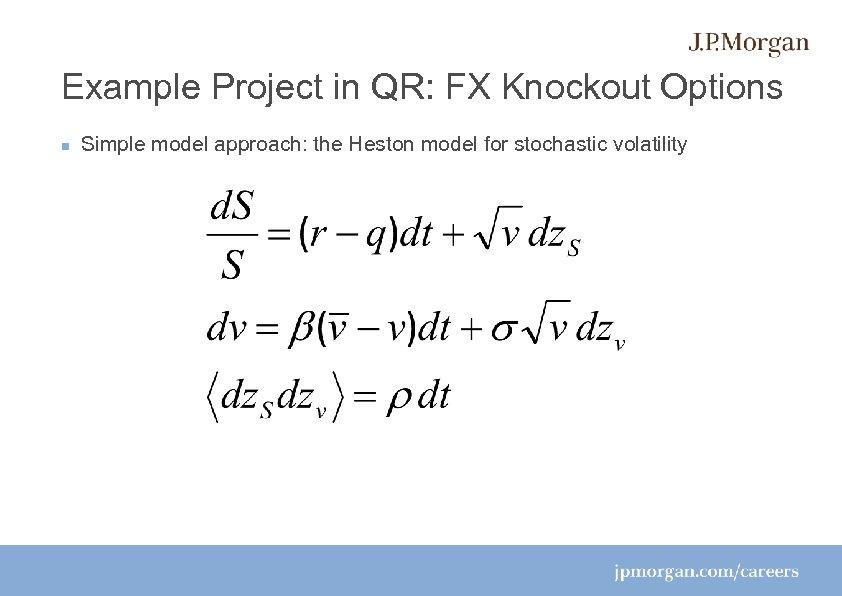 Quantitative Research at J P Morgan Who