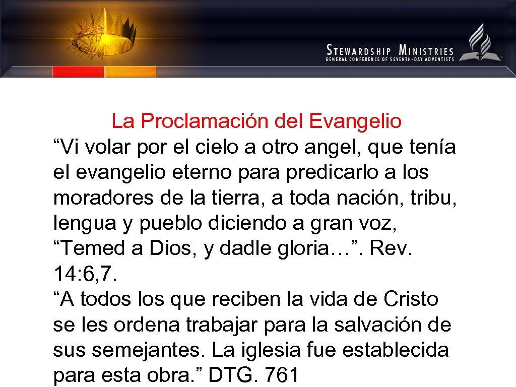 """La Proclamación del Evangelio """"Vi volar por el cielo a otro angel, que tenía"""