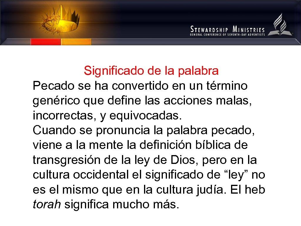 Significado de la palabra Pecado se ha convertido en un término genérico que define