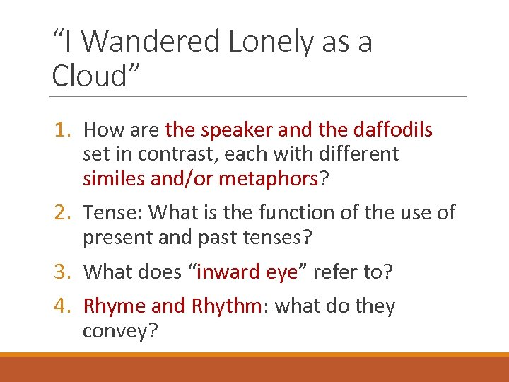 """""""I Wandered Lonely as a Cloud"""" 1. How are the speaker and the daffodils"""