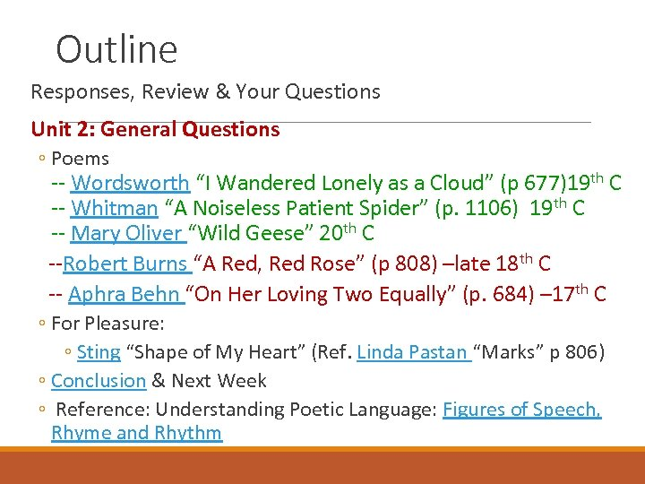 Outline Responses, Review & Your Questions Unit 2: General Questions ◦ Poems -- Wordsworth