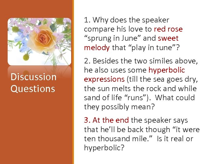 """1. Why does the speaker compare his love to red rose """"sprung in"""