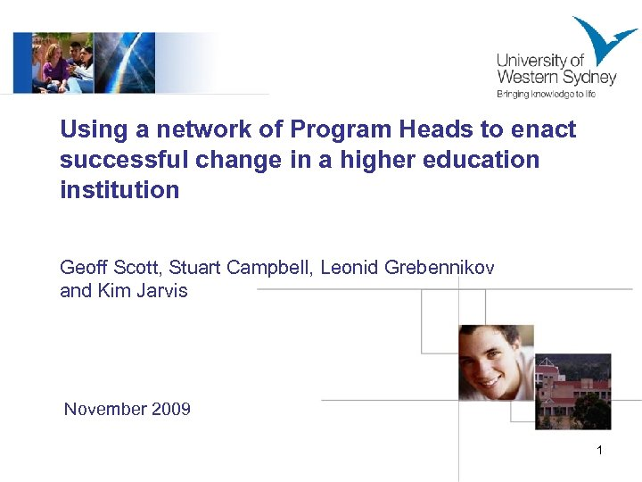 Using a network of Program Heads to enact successful change in a higher education