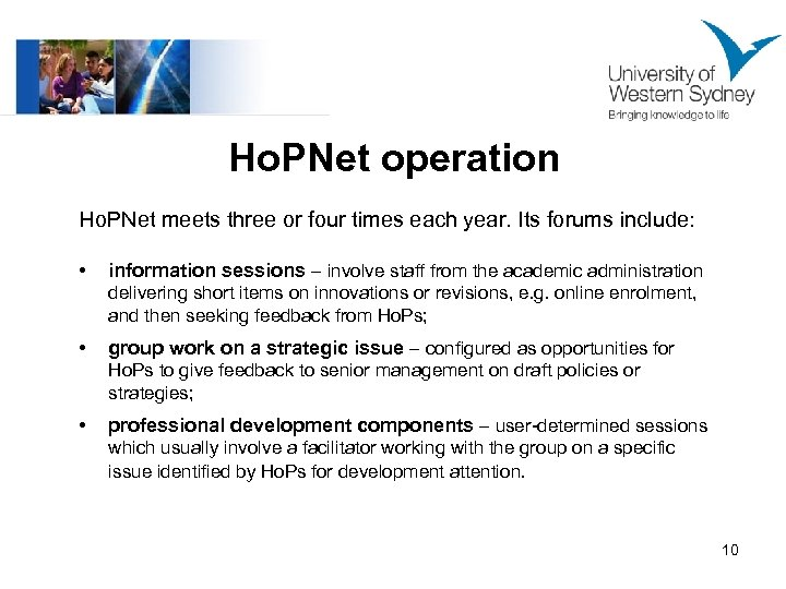 Ho. PNet operation Ho. PNet meets three or four times each year. Its forums