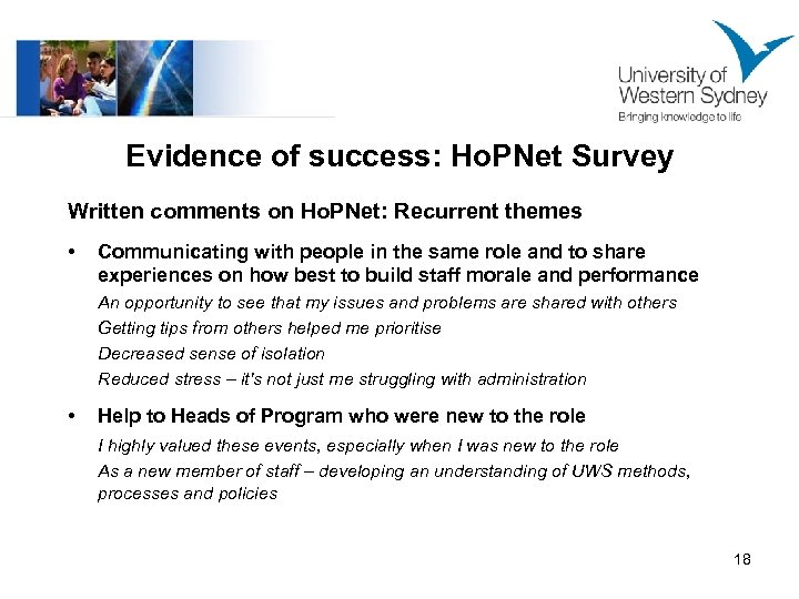 Evidence of success: Ho. PNet Survey Written comments on Ho. PNet: Recurrent themes •