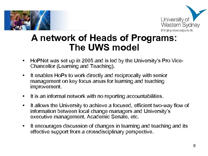 A network of Heads of Programs: The UWS model • Ho. PNet was set