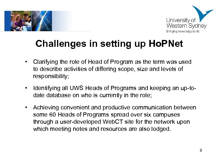 Challenges in setting up Ho. PNet • Clarifying the role of Head of Program