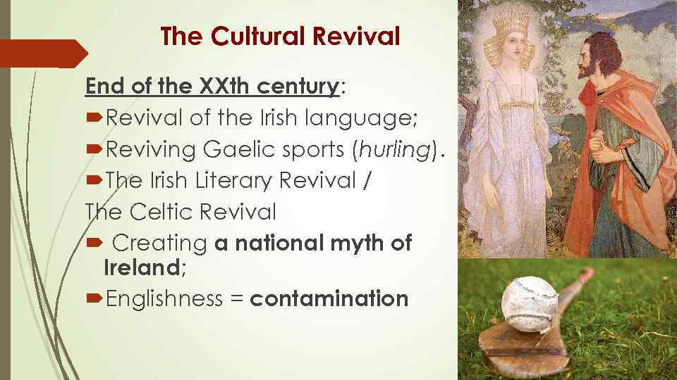 revival of the irish culture essay A typical irish traditional wedding is a beautiful ceremony from the stunning attire of both the bride and groom, traditionally the later would be dressed in a kilt made from the tartan of his clan, whereas the bride would usually wear white to show her purity.