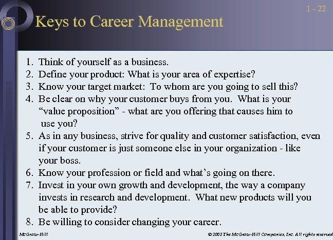 Keys to Career Management 1. 2. 3. 4. 5. 6. 7. 8. 1 -