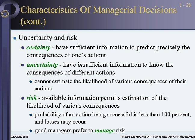 Characteristics Of Managerial Decisions (cont. ) l 1 - 28 Uncertainty and risk certainty