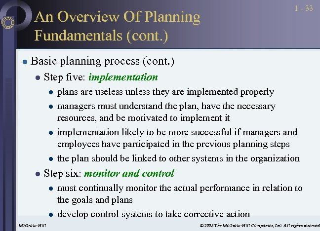An Overview Of Planning Fundamentals (cont. ) l 1 - 33 Basic planning process