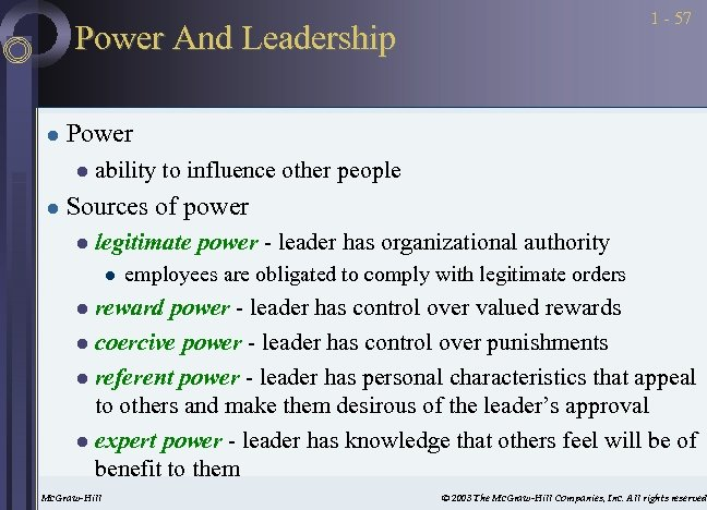 1 - 57 Power And Leadership l Power l l ability to influence other