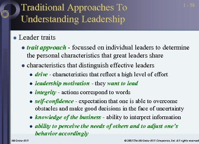 Traditional Approaches To Understanding Leadership l 1 - 59 Leader traits trait approach -
