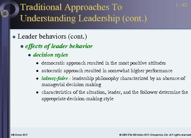 Traditional Approaches To Understanding Leadership (cont. ) l 1 - 62 Leader behaviors (cont.