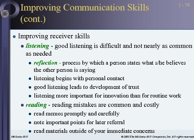Improving Communication Skills (cont. ) l 1 - 76 Improving receiver skills l listening