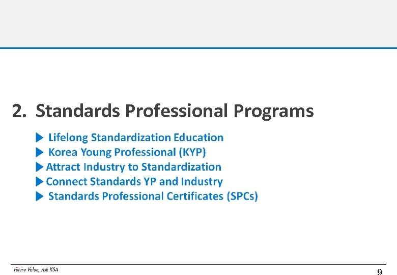 2. Standards Professional Programs