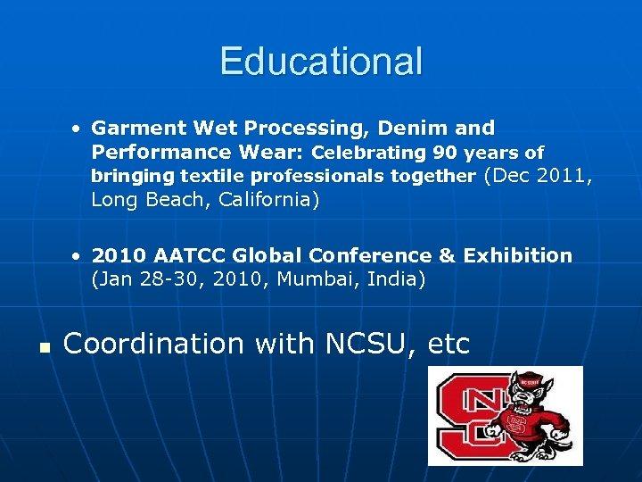 Educational • Garment Wet Processing, Denim and Performance Wear: Celebrating 90 years of bringing