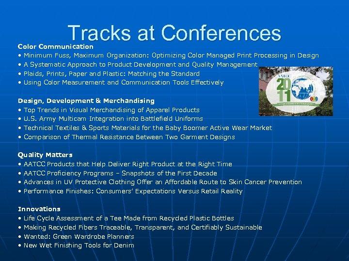 Tracks at Conferences Color Communication • Minimum Fuss, Maximum Organization: Optimizing Color Managed Print