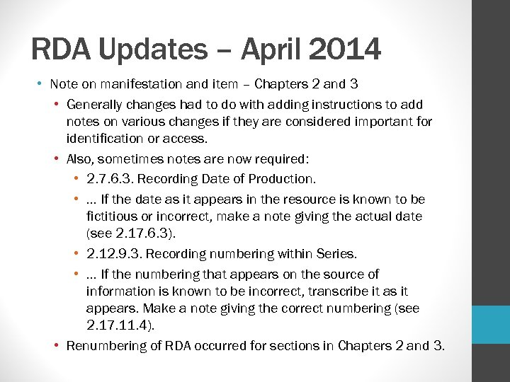 RDA Updates – April 2014 • Note on manifestation and item – Chapters 2