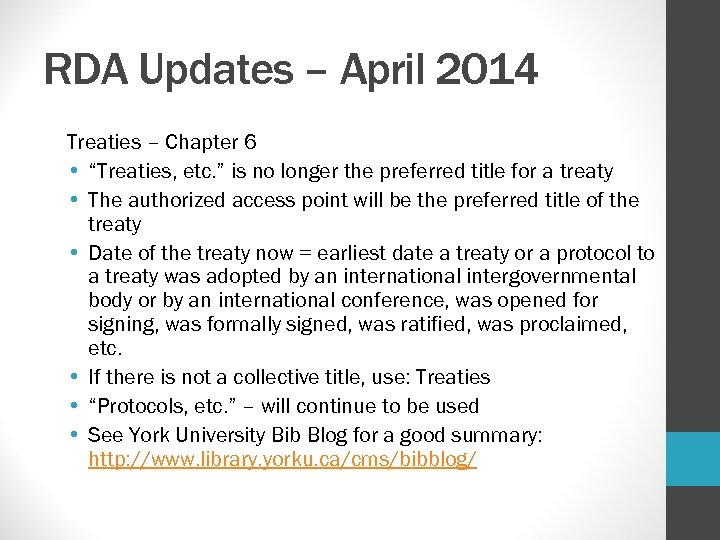 "RDA Updates – April 2014 Treaties – Chapter 6 • ""Treaties, etc. "" is"