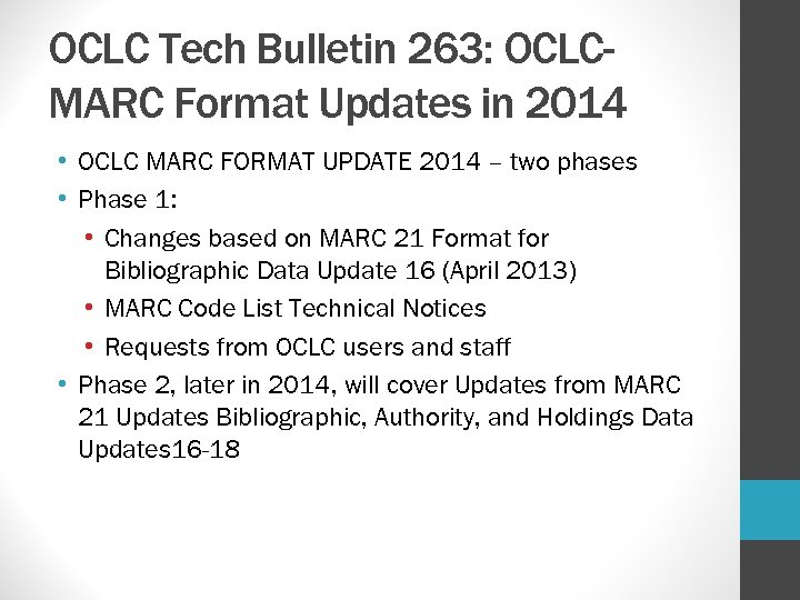 OCLC Tech Bulletin 263: OCLCMARC Format Updates in 2014 • OCLC MARC FORMAT UPDATE