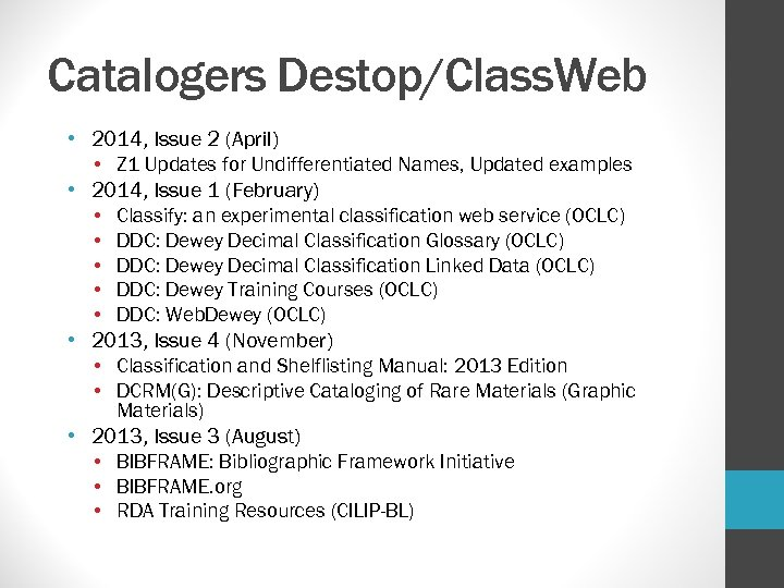 Catalogers Destop/Class. Web • 2014, Issue 2 (April) • Z 1 Updates for Undifferentiated