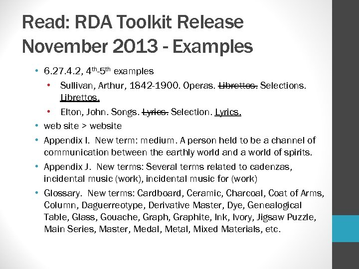 Read: RDA Toolkit Release November 2013 - Examples • 6. 27. 4. 2, 4