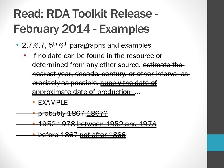 Read: RDA Toolkit Release February 2014 - Examples • 2. 7. 6. 7, 5