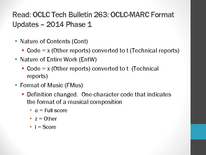 Read: OCLC Tech Bulletin 263: OCLC-MARC Format Updates – 2014 Phase 1 • Nature