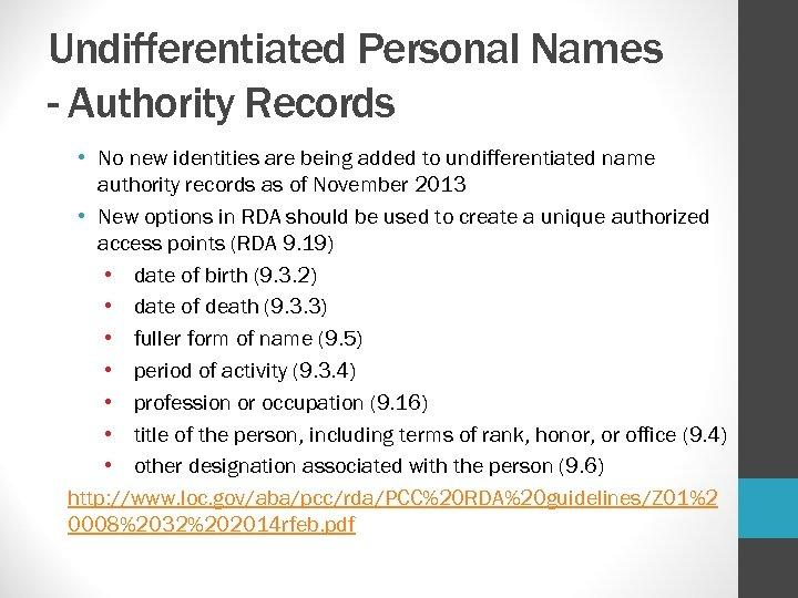 Undifferentiated Personal Names - Authority Records • No new identities are being added to