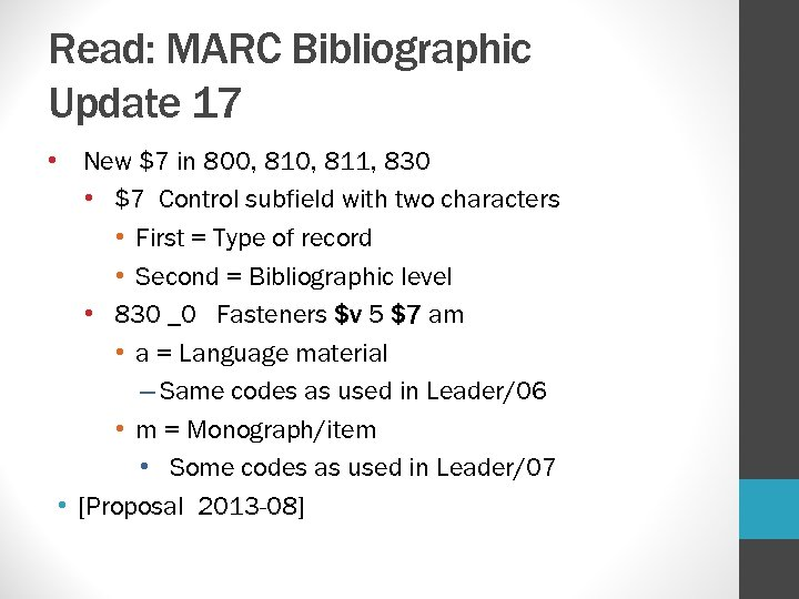 Read: MARC Bibliographic Update 17 • New $7 in 800, 811, 830 • $7