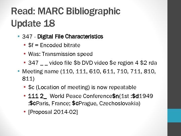 Read: MARC Bibliographic Update 18 • 347 - Digital File Characteristics • $f =