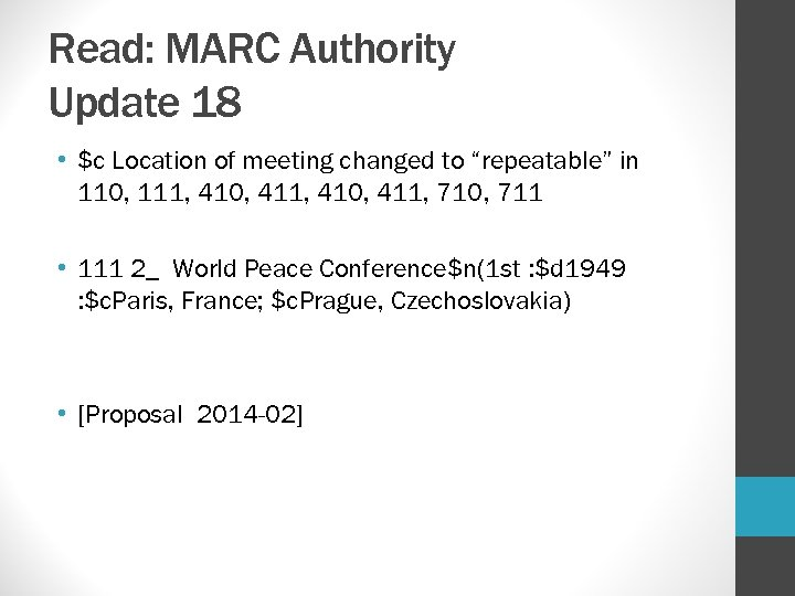 "Read: MARC Authority Update 18 • $c Location of meeting changed to ""repeatable"" in"